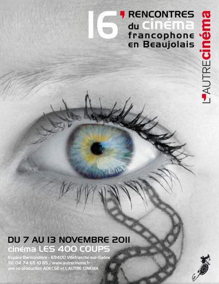 Du 7 au 13 novembre 2011 rencontres du cinema - Cinema les 400 coups villefranche sur saone ...